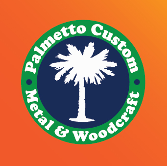 Palmetto Custom Metal & Woodcraft, LLC.